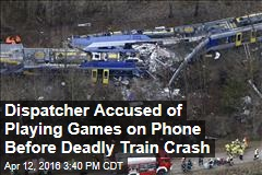 Dispatcher Accused of Playing Games on Phone Before Deadly Train Crash
