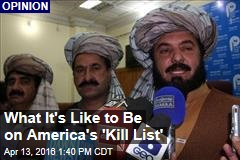 What It's Like to Be on America's 'Kill List'