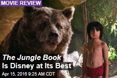 The Jungle Book Is Disney at Its Best