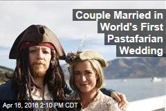 Couple Married in World's First Pastafarian Wedding