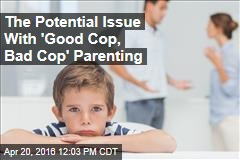 The Potential Issue With 'Good Cop, Bad Cop' Parenting