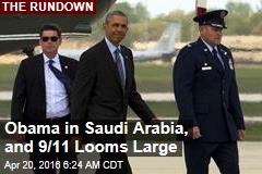 Obama in Saudi Arabia, as 9/11 Looms Large Again