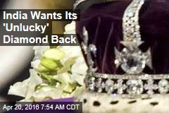 India Does Want Its 'Unlucky' Jewel Back