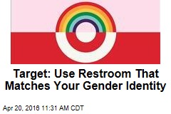 Target: Use Restroom That Matches Your Gender Identity