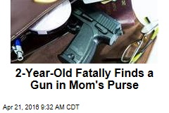 2-Year-Old Fatally Finds a Gun in Mom's Purse
