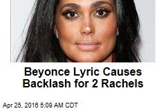 Beyonce Lyric Causes Backlash for 2 Rachels