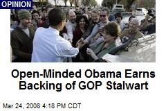 Open-Minded Obama Earns Backing of GOP Stalwart