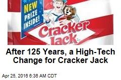 After 125 Years, a High-Tech Change for Cracker Jack