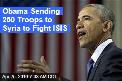 Obama Sending 250 Troops to Syria to Fight ISIS