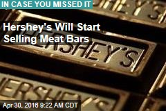Hershey's Will Start Selling Meat Bars