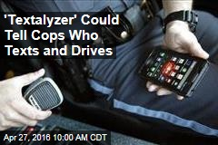 'Textalyzer' Could Tell Cops Who Texts and Drives
