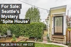 For Sale: Seattle's Mystery 'Spite House'