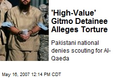 'High-Value' Gitmo Detainee Alleges Torture