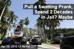 Pull a Swatting Prank, Spend 2 Decades in Jail? Maybe