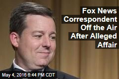 Fox News Correspondent Suspended Over Affair