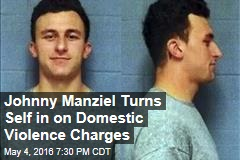 Johnny Manziel Turns Self in on Domestic Violence Charges