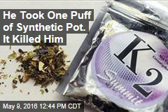 He Took One Puff of Synthetic Pot. It Killed Him
