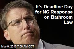 It's Deadline Day for NC Response on Bathroom Law