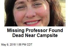 Missing Professor Found Dead Near Campsite