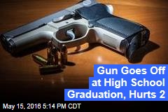 Gun Goes Off at High School Graduation, Hurts 2