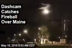 Dashcam Catches Fireball Over Maine