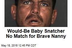Would-Be Baby-Snatcher No Match for Brave Nanny