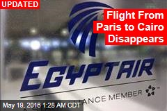 Flight From Paris to Cairo Disappears