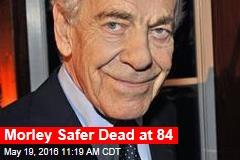 Morley Safer Dead at 84