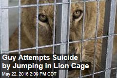 Guy Attempts Suicide by Jumping in Lion Cage