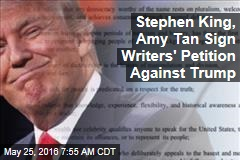 Stephen King, Amy Tan Sign Writers' Petition Against Trump