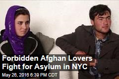 Forbidden Afghan Lovers Fight for Asylum in NYC