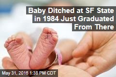 Baby Ditched at SF State in 1984 Just Graduated From There