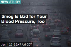 Smog Is Bad for Your Blood Pressure, Too