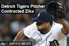 Detroit Tigers Pitcher Contracted Zika
