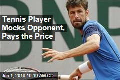 Tennis Player Mocks Opponent, Pays the Price