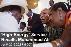 'High-Energy' Service Recalls Muhammad Ali