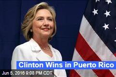Clinton Wins in Puerto Rico