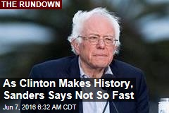 Sanders to Media: Not So Fast