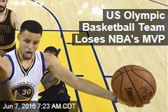 US Olympic Basketball Team Loses NBA's MVP