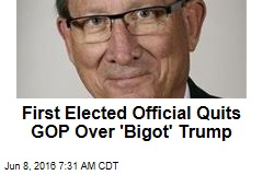First Elected Official Quits GOP Over 'Bigot' Trump