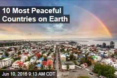 10 Most Peaceful Countries on Earth