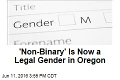 'Non-Binary' Is Now a Legal Gender in Oregon