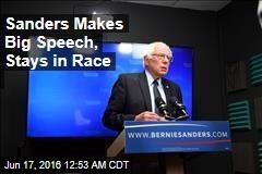 Sanders Makes Big Speech, Stays in Race