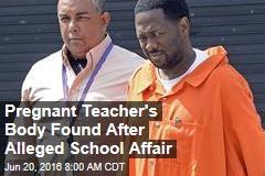 Pregnant Teacher's Body Found After Alleged Affair