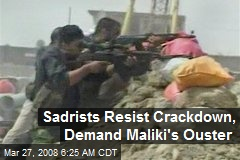 Sadrists Resist Crackdown, Demand Maliki's Ouster