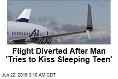 Flight Diverted After Man 'Tries to Kiss Sleeping Teen'