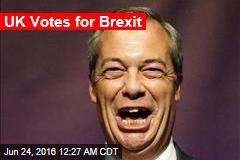 UK Votes for Brexit