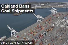 Oakland Bans Coal Shipments