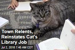 Town Relents, Reinstates Cat's Library Job
