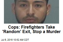 Firefighters Take 'Random' Highway Exit, Stop a Murder